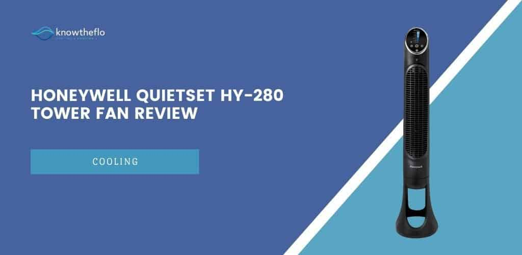 Honeywell QuietSet HY-280 Tower Fan Review