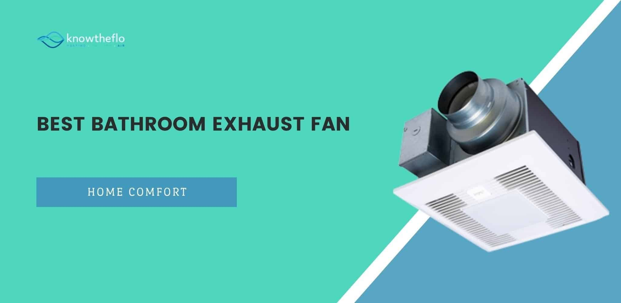 Best Bathroom Exhaust Fan (2020)