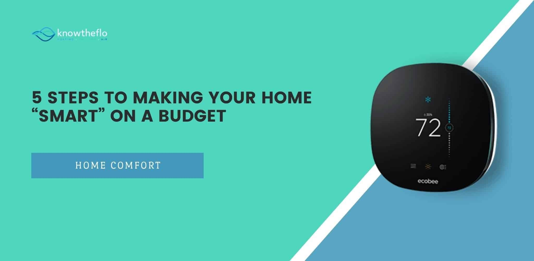 """5 Steps to Making Your Home """"Smart"""" on a Budget"""