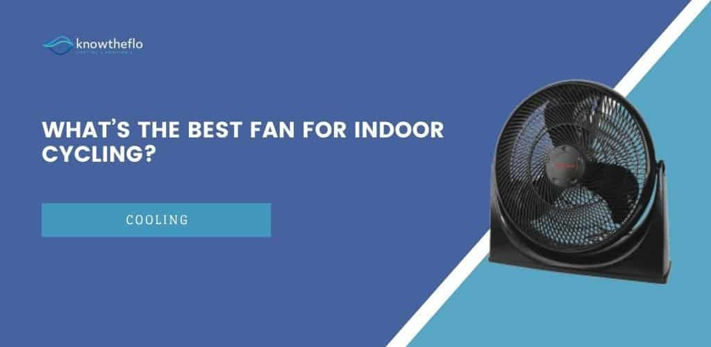 What's the Best Fan for Indoor Cycling