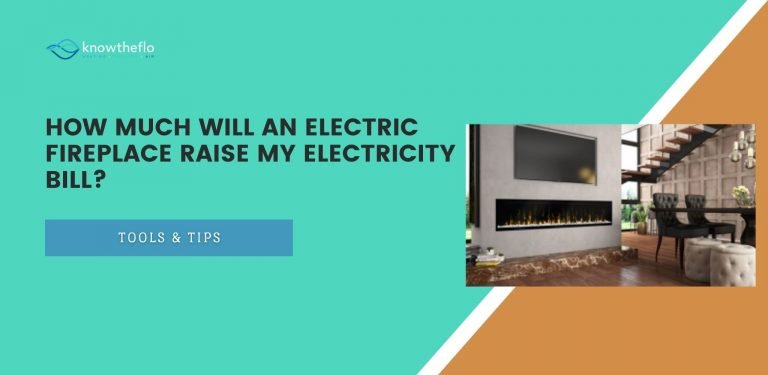 How Much will an Electric Fireplace Raise My Electricity Bill