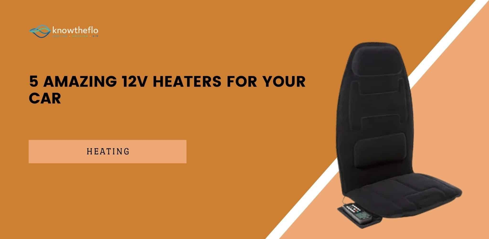 5 Amazing 12V Heaters For Your Car (2020 Guide)