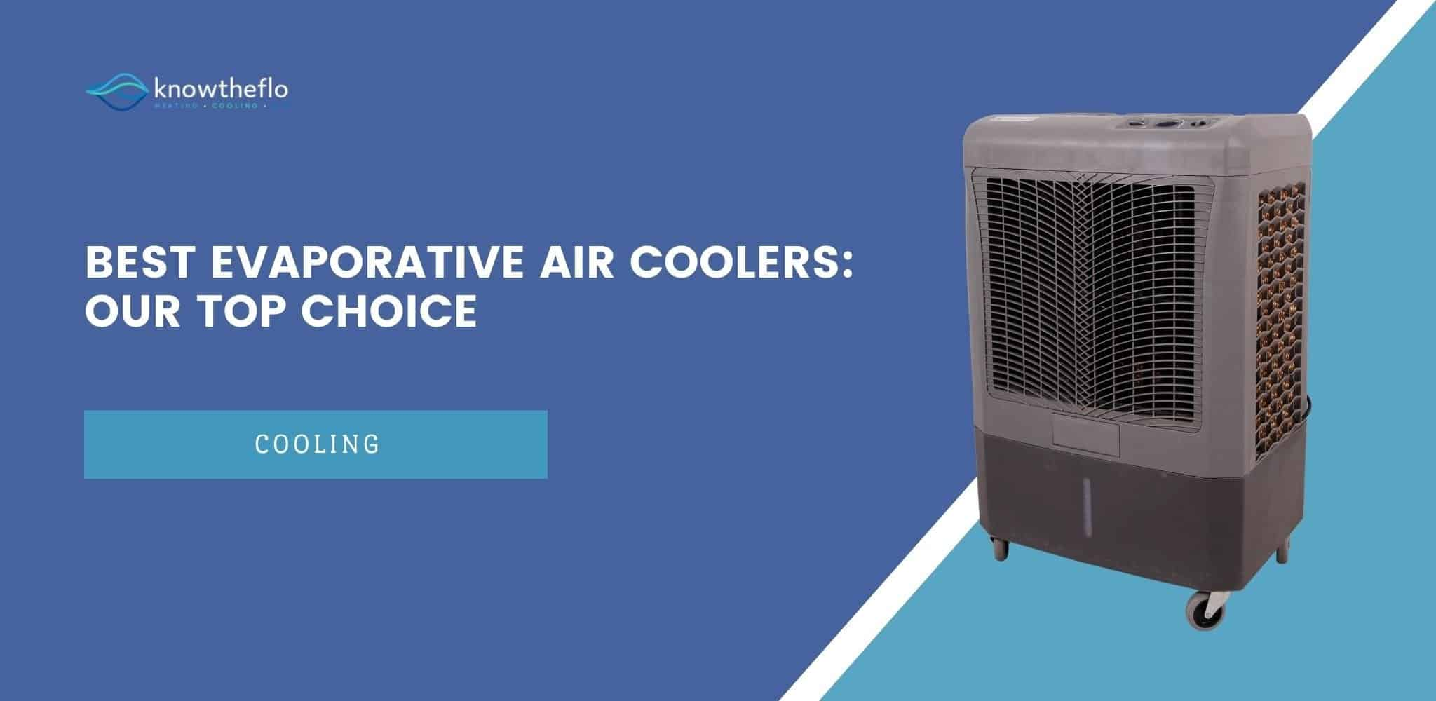 Best Evaporative Air Coolers 2020 - Our Top Choice