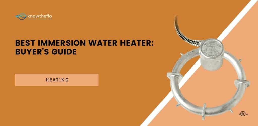 Best Immersion Water Heater - 2020 Buyer's Guide