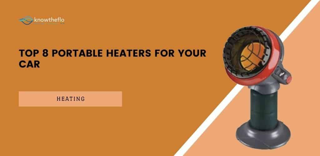 Top 8 Portable Heaters for your Car (2020 Edition)