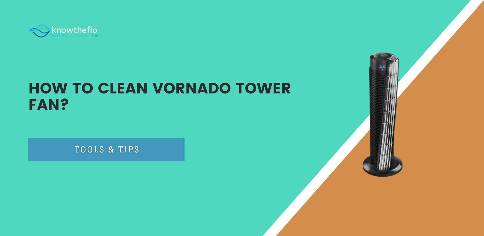 how to clean vornado tower fan